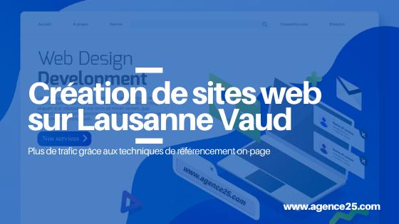 Création de site internet sur Lausanne Vaud